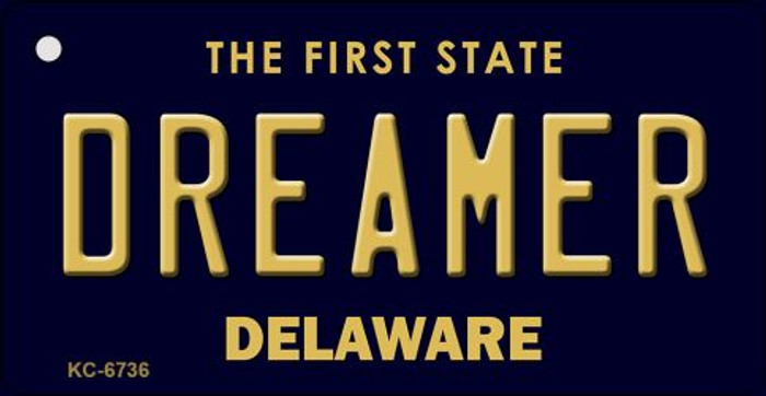 Dreamer Delaware State License Plate Key Chain KC-6736