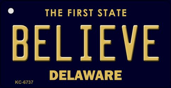Believe Delaware State License Plate Key Chain KC-6737