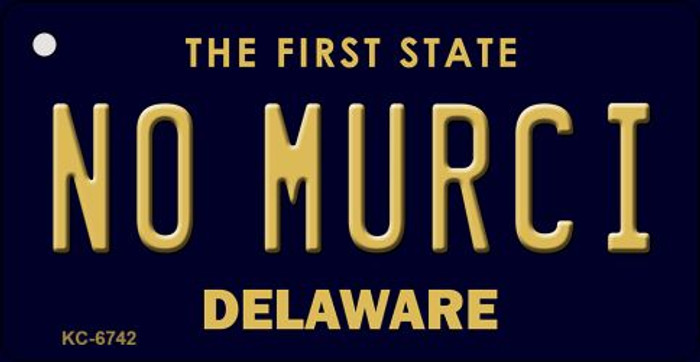 No Murci Delaware State License Plate Key Chain KC-6742