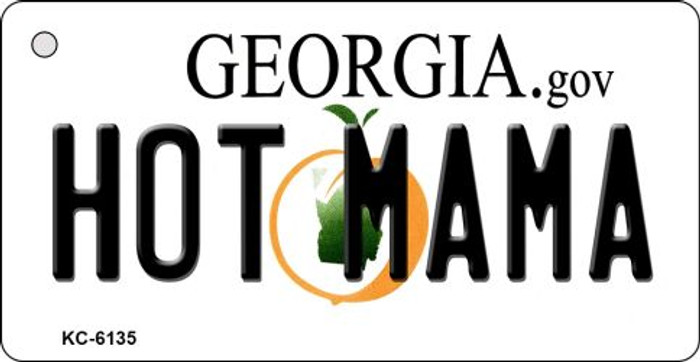 Hot Mama Georgia State License Plate Novelty Key Chain KC-6135