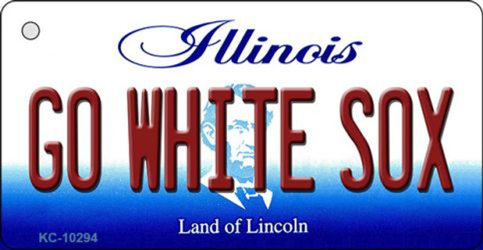Go White Sox Illinois State License Plate Key Chain KC-10294