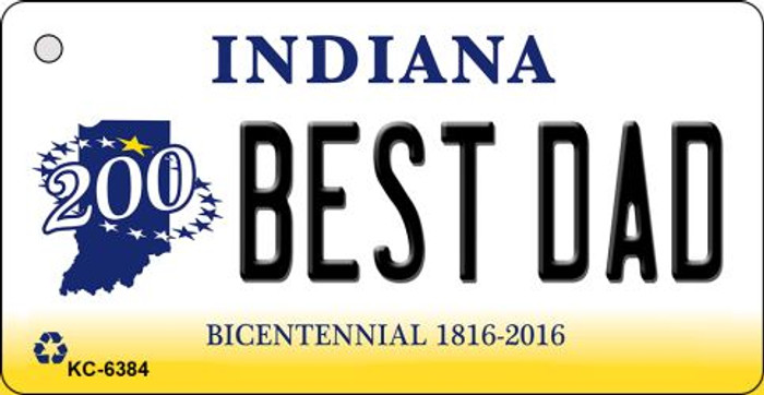 Best Dad Indiana State License Plate Novelty Key Chain KC-6384