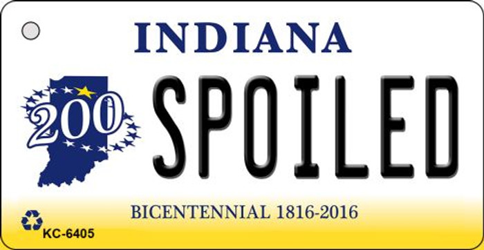 Spoiled Indiana State License Plate Novelty Key Chain KC-6405