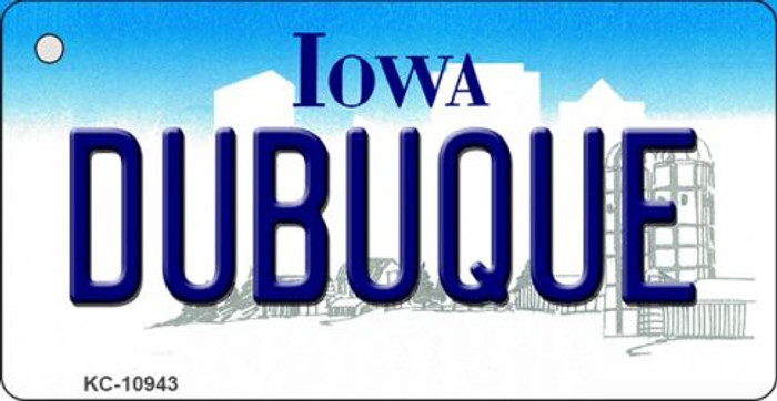 Dubuque Iowa State License Plate Novelty Key Chain KC-10943