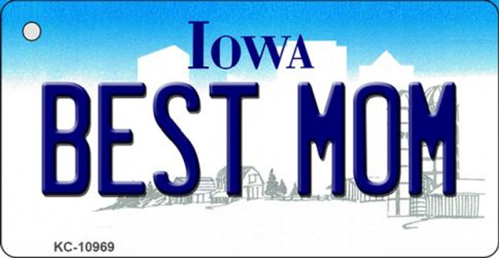 Best Mom Iowa State License Plate Novelty Key Chain KC-10969