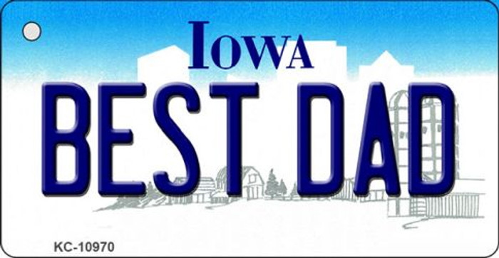Best Dad Iowa State License Plate Novelty Key Chain KC-10970