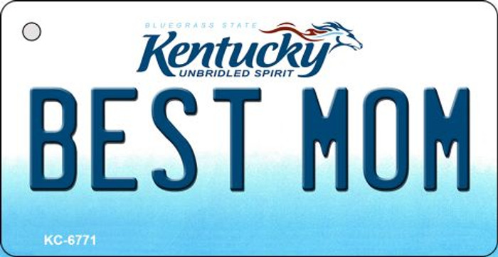 Best Mom Kentucky State License Plate Novelty Key Chain KC-6771