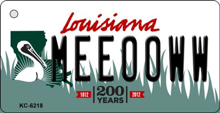Meeooww Louisiana State License Plate Novelty Key Chain KC-6218