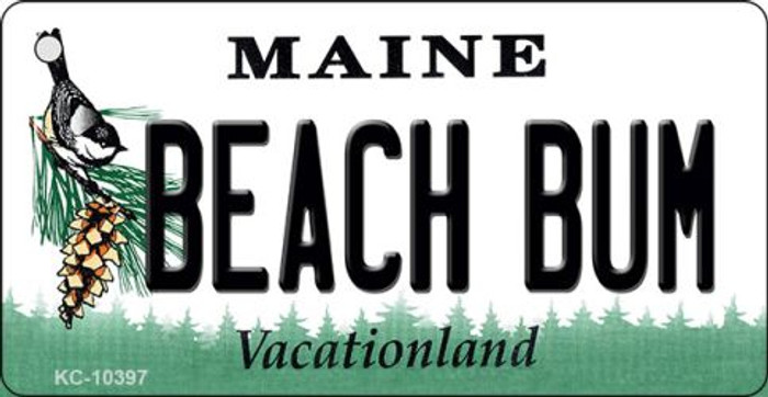 Beach Bum Maine State License Plate Key Chain KC-10397
