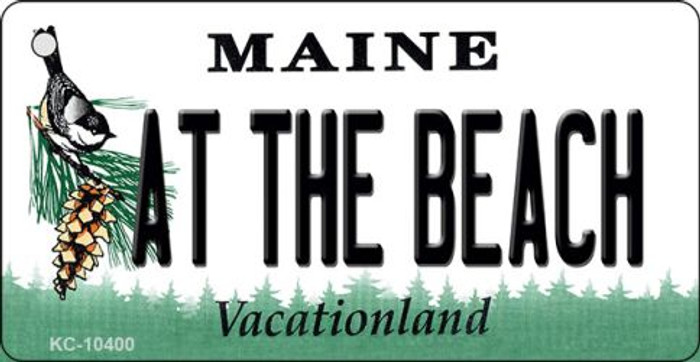 At The Beach Maine State License Plate Key Chain KC-10400