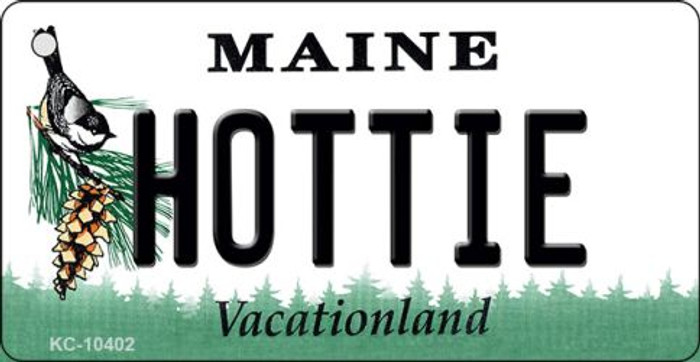 Hottie Maine State License Plate Key Chain KC-10402