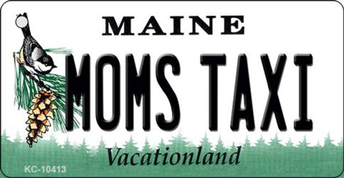Moms Taxi Maine State License Plate Key Chain KC-10413