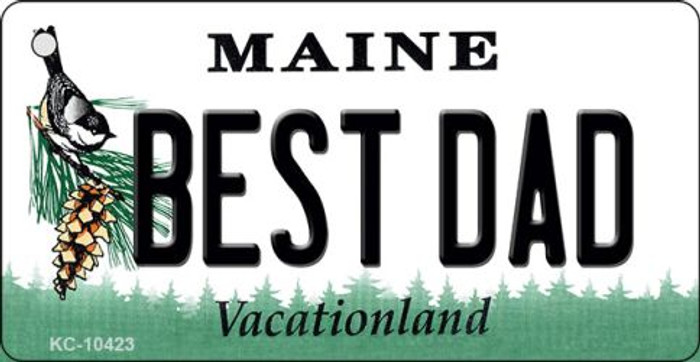 Best Dad Maine State License Plate Key Chain KC-10423