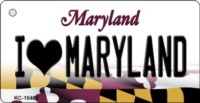I Love Maryland State License Plate Key Chain KC-10462