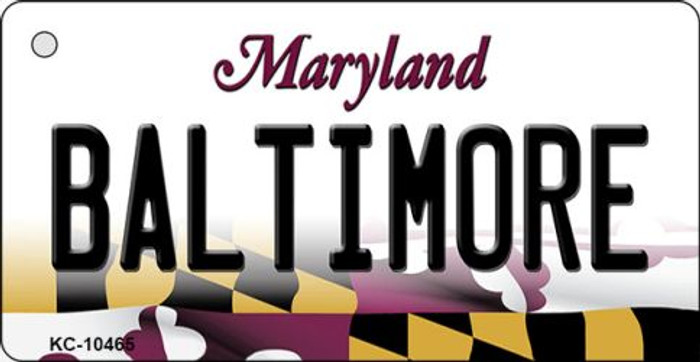Baltimore Maryland State License Plate Key Chain KC-10465