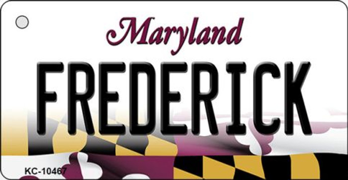 Frederick Maryland State License Plate Key Chain KC-10467