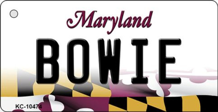 Bowie Maryland State License Plate Key Chain KC-10474