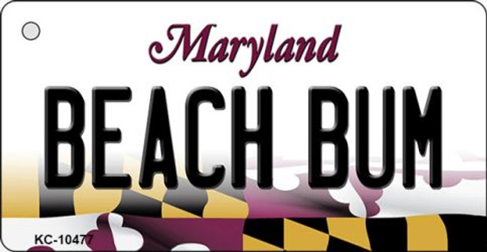 Beach Bum Maryland State License Plate Key Chain KC-10477