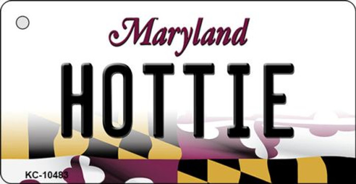 Hottie Maryland State License Plate Key Chain KC-10483