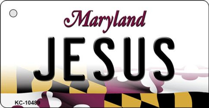 Jesus Maryland State License Plate Key Chain KC-10489