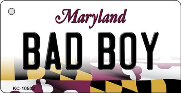 Bad Boy Maryland State License Plate Key Chain KC-10502
