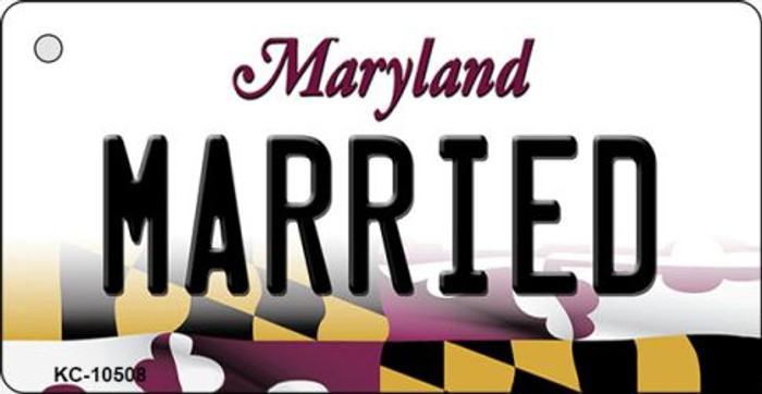 Married Maryland State License Plate Key Chain KC-10508