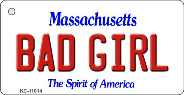 Bad Girl Massachusetts State License Plate Key Chain KC-11014