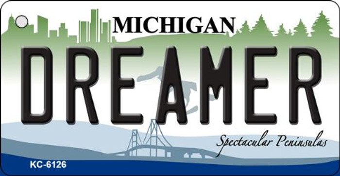 Dreamer Michigan State License Plate Novelty Key Chain KC-6126