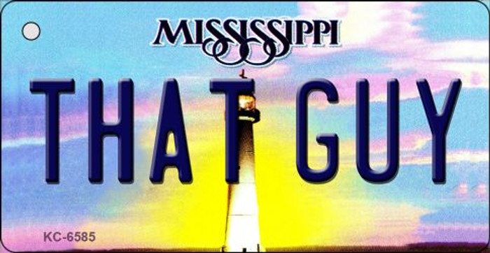 That Guy Mississippi State License Plate Key Chain KC-6585