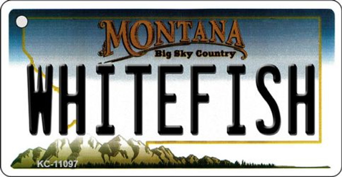 Whitefish Montana State License Plate Novelty Key Chain KC-11097