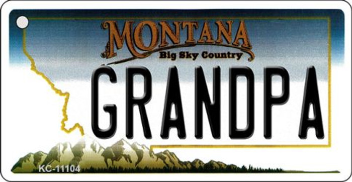 Grandpa Montana State License Plate Novelty Key Chain KC-11104