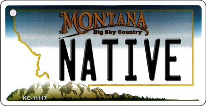 Native Montana State License Plate Novelty Key Chain KC-11117