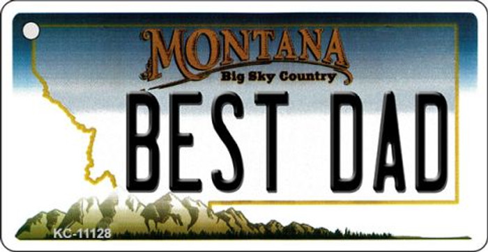 Best Dad Montana State License Plate Novelty Key Chain KC-11128