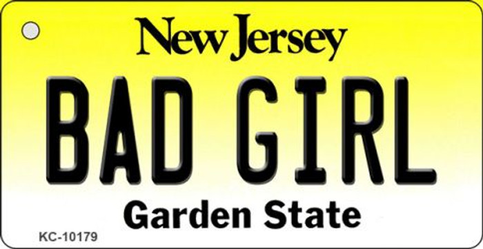 Bad Girl New Jersey State License Plate Key Chain KC-10179