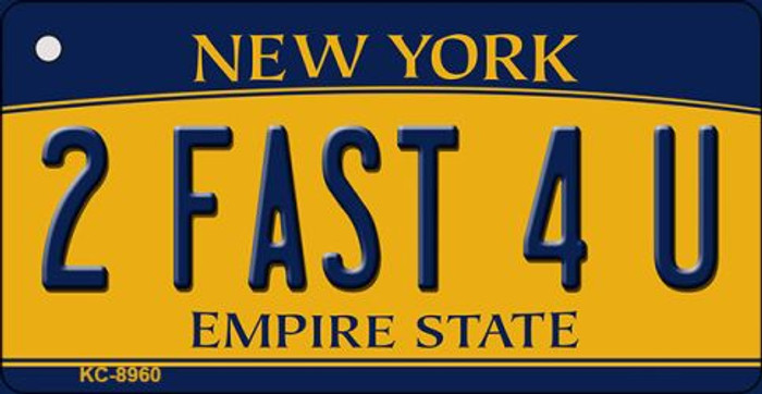 2 Fast 4 U New York State License Plate Key Chain KC-8960