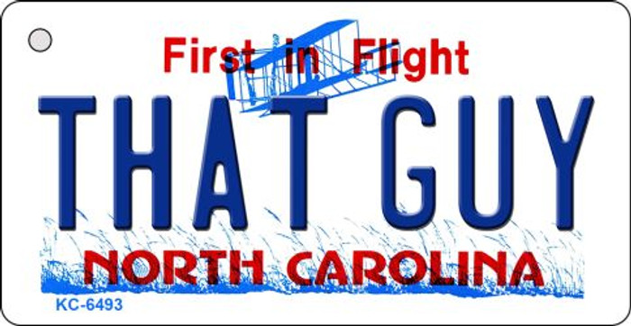 That Guy North Carolina State License Plate Key Chain KC-6493