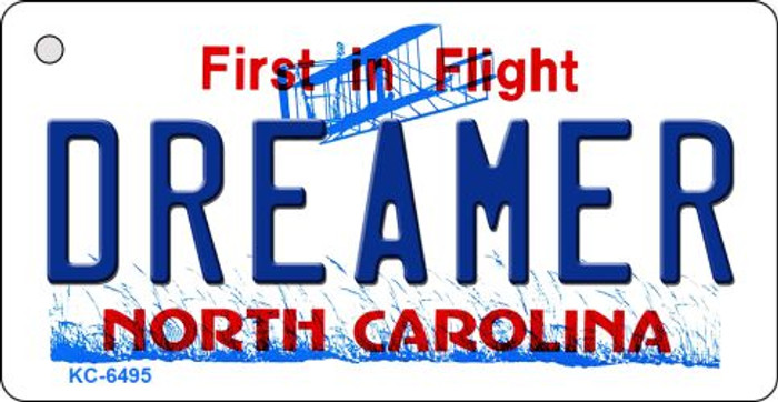Dreamer North Carolina State License Plate Key Chain KC-6495