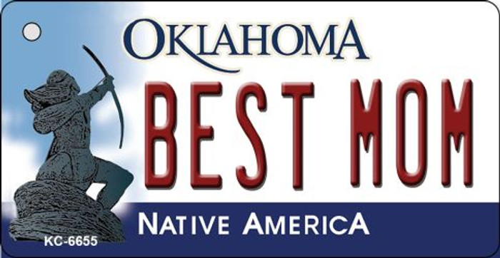 Best Mom Oklahoma State License Plate Novelty Key Chain KC-6655