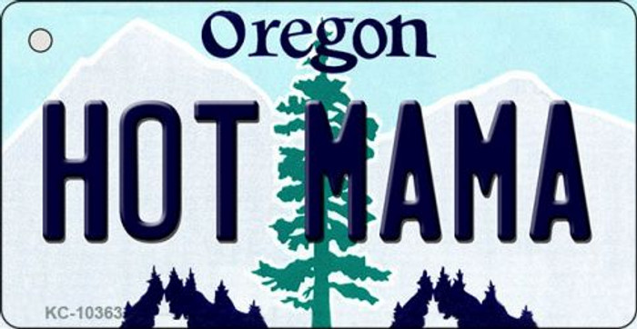 Hot Mama Oregon State License Plate Key Chain KC-10363