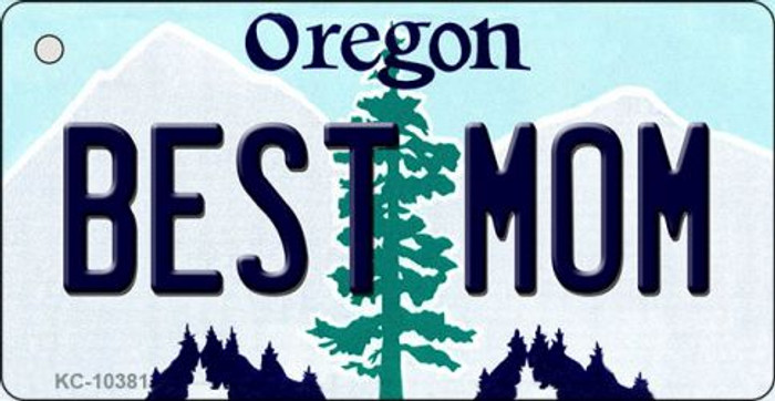 Best Mom Oregon State License Plate Key Chain KC-10381