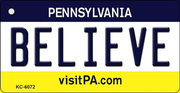 Believe Pennsylvania State License Plate Key Chain KC-6072
