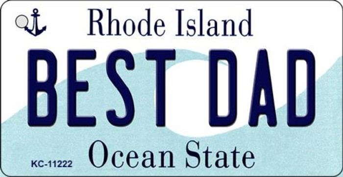 Best Dad Rhode Island License Plate Novelty Key Chain KC-11222