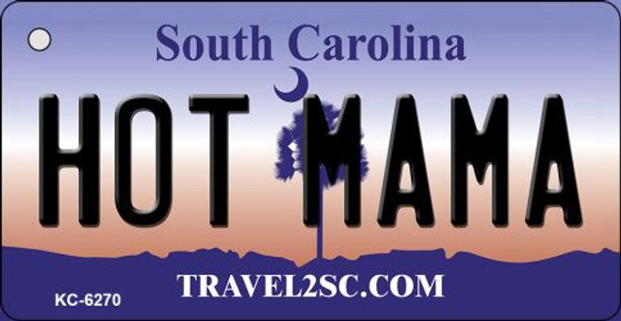 Hot Mama South Carolina License Plate Key Chain KC-6270
