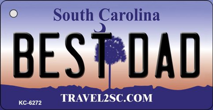 Best Dad South Carolina License Plate Key Chain KC-6272