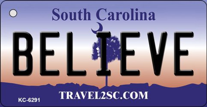 Believe South Carolina License Plate Key Chain KC-6291