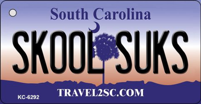 Skool Suks South Carolina License Plate Key Chain KC-6292