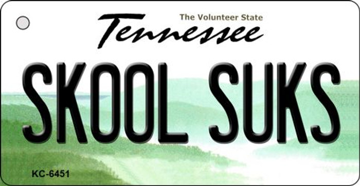Skool Suks Tennessee License Plate Key Chain KC-6451
