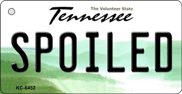 Spoiled Tennessee License Plate Key Chain KC-6452