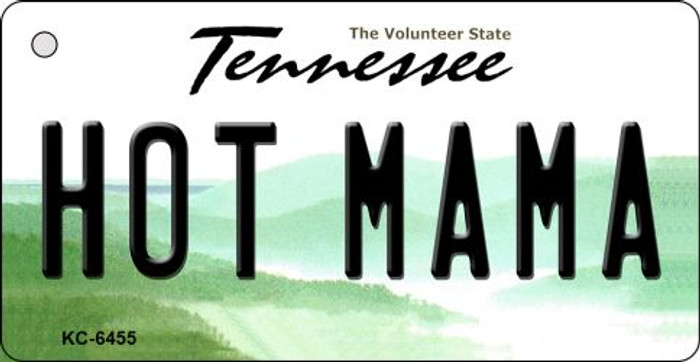 Hot Mama Tennessee License Plate Key Chain KC-6455