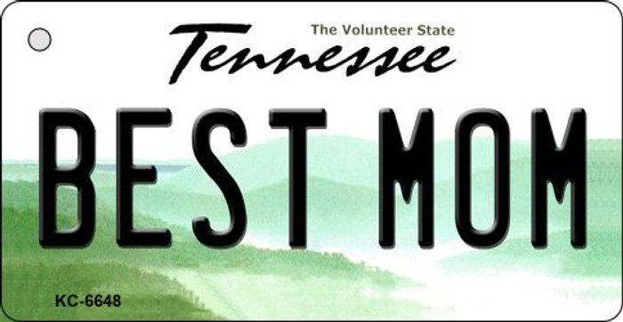 Best Mom Tennessee License Plate Key Chain KC-6648